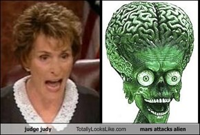 judge judy Totally Looks Like mars attacks alien