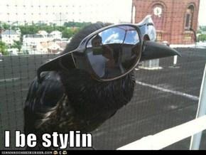 I be stylin