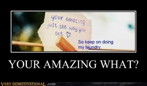 YOUR AMAZING WHAT?