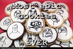 Most epic cookies  EVER
