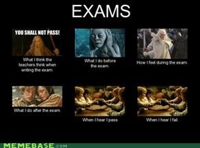 Exams.