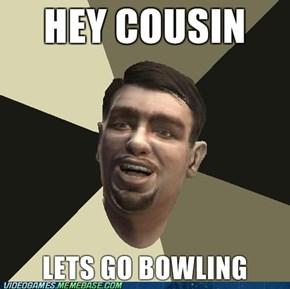 Hey Niko! Lets go Bowling!