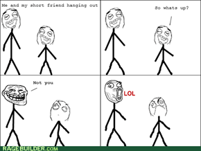 trolling short people