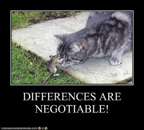 DIFFERENCES ARE NEGOTIABLE!