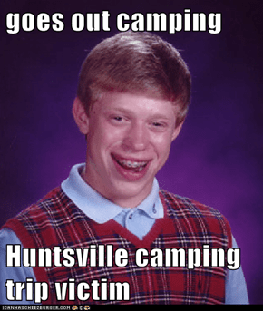 goes out camping  Huntsville camping trip victim