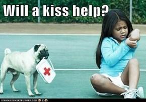 Will a kiss help?