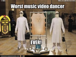 Worst music video dancer