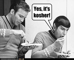 Yes, it's kosher!