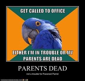 PARENTS DEAD