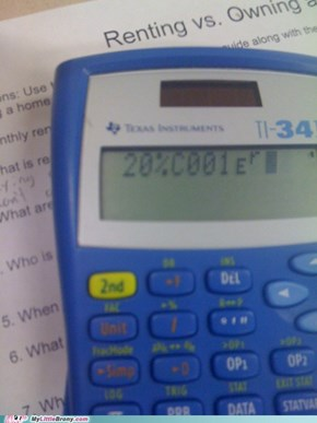 My calculator just got 20% cooler