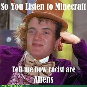 Racist Aliens