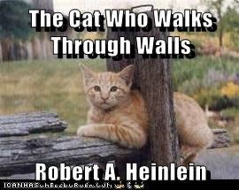 The Cat Who Walks Through Walls  Robert A. Heinlein