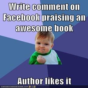 Write comment on Facebook praising an awesome book  Author likes it