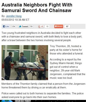 """""""I'm Gonna Stab Ya in the Chest With Me Sword, Ya Drongo!"""""""