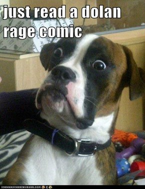 just read a dolan rage comic