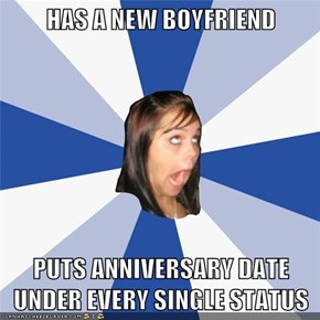 HAS A NEW BOYFRIEND  PUTS ANNIVERSARY DATE UNDER EVERY SINGLE STATUS