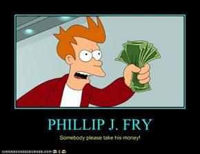 PHILLIP J. FRY