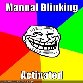 Manual Blinking  Activated