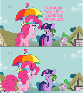 Did your Pinkie Sense tell you that?