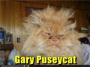 Gary Puseycat