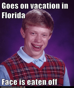 Goes on vacation in Florida  Face is eaten off