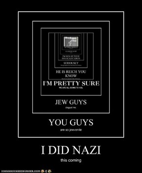 I DID NAZI