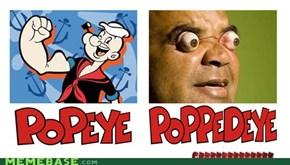 Popeye VS poppedeye