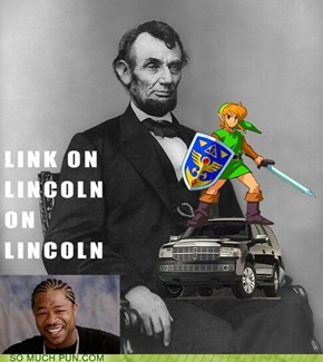 Yo Dawg, I Heard You Like Lincolns...