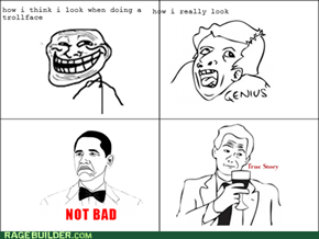 I should stick to rage face