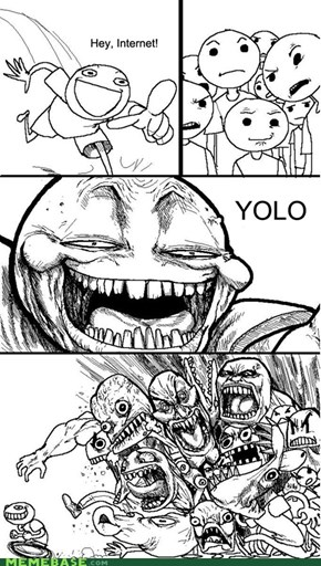 Hey, YOLO!