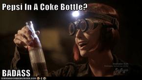 Pepsi In A Coke Bottle?  BADASS