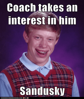 Coach takes an interest in him  Sandusky
