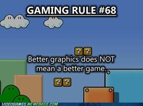 Gameplay Trumps All