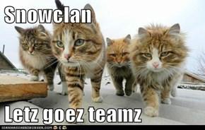 Snowclan  Letz goez teamz