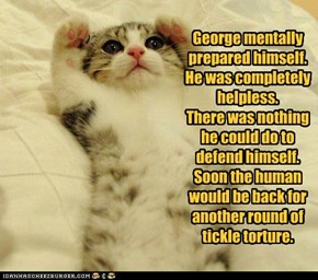 George mentally prepared himself.