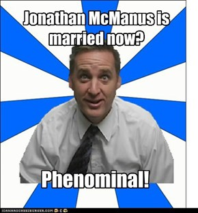 Jonathan McManus is  married now?