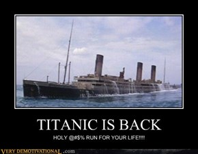 TITANIC IS BACK