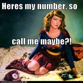 Heres my number, so call me maybe?!