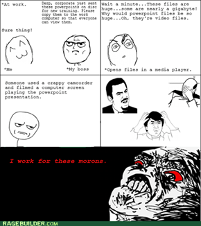Idiot Boss Rage
