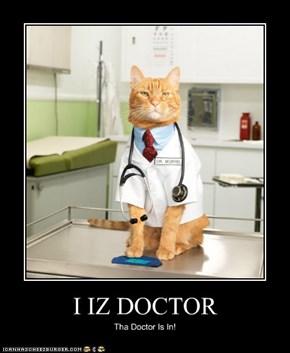 I IZ DOCTOR