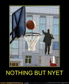 NOTHING BUT NYET