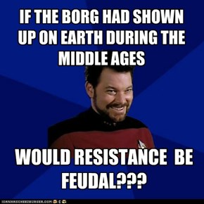 WOULD RESISTANCE  BE FEUDAL???