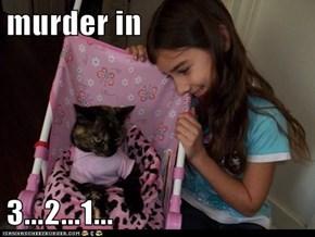 murder in  3...2...1...