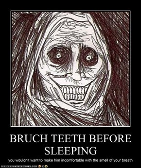 BRUCH TEETH BEFORE SLEEPING