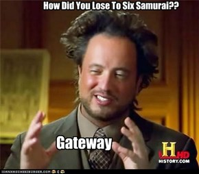 How Did You Lose To Six Samurai??