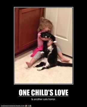 Very Demotivational: One Child's Love...