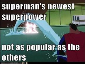 superman's newest superpower  not as popular as the others
