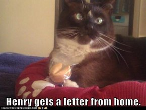 Henry gets a letter from home.