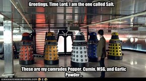 The Daleks spice things up a bit.