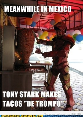 New from Stark Industries... TACOS!!!